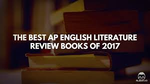 the best ap english literature review books of 2017 albert io