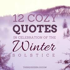 12 cozy quotes in celebration of the winter solstice winter