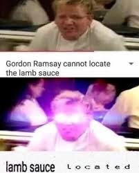 Gordon Ramsay Meme - gordon ramsay transcends plane of celebrity chefdom becomes dank