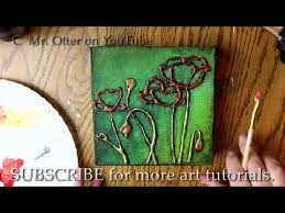 Make Textured Paint - how to paint poppies with glue texture youtube art