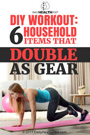 diy workout 6 household items that double as gear