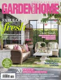 Home Design Magazines South Africa South African Garden And Home Magazine Get Your Digital Subscription