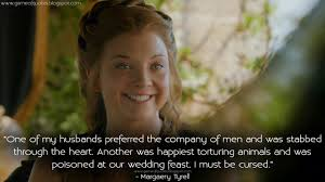 wedding quotes of thrones one of my husbands preferred the company of men and was stabbed