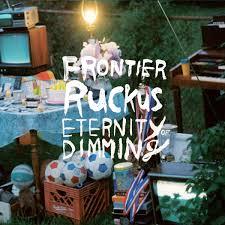 eternity of dimming frontier ruckus