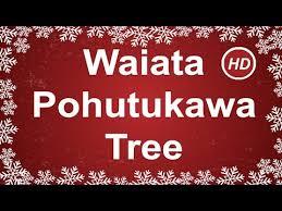 pohutukawa tree waiata lyrics zealand christmas song