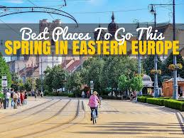 best places to visit in eastern europe in chasing the