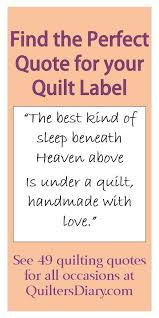 Duvet For Babies 49 Quilting Quotes For All Occasions Find The Perfect Quote To