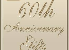 60th wedding anniversary gifts 14 gifts for 60th wedding anniversary 60th anniversary gifts on