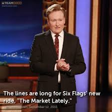 Six Flags Meme - six flags jokes teamcoco com