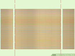 Bamboo Curtains For Windows How To Cut Bamboo Blinds 5 Steps With Pictures Wikihow