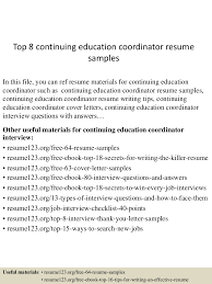 resume samples education top8continuingeducationcoordinatorresumesamples 150606093310 lva1 app6892 thumbnail 4 jpg cb 1433583234