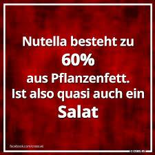 lustige geburtstagssprüche zum 60 nutella besteht zu 60 aus pflanzenfett ist also quasi auch ein