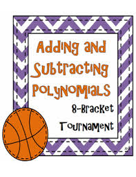 adding and subtracting polynomials 8 bracket tournament tpt