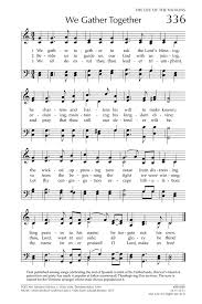 to god the presbyterian hymnal 336 we gather together to ask