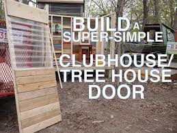 Build A Backyard Fort Build A Super Simple Clubhouse Or Tree House Fort Door Youtube