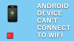 android phone wont connect to wifi why won t your android device connect to the wifi