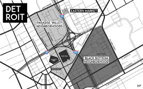 Comerica Park Map Black Bottom And Paradise Valley Detroitisit
