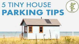 Rent A Tiny Home How To Find Parking For A Tiny House 5 Useful Tips Youtube