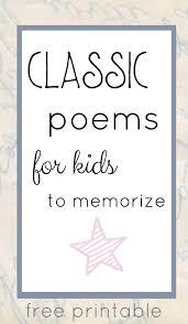 classic poems kids memorize classic poems poem brain