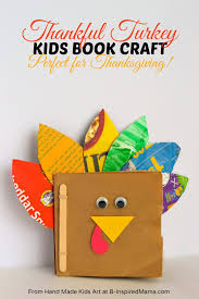 Thanksgiving Crafts For Middle Schoolers Thanksgiving Crafts For Kids A Thankful Turkey Book B Inspired