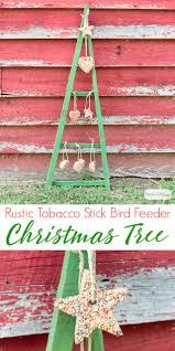 rustic tobacco stick christmas tree bird feeder atta says