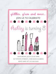 sleepover party invites makeup birthday invitation glitz u0026 glam birthday invitation