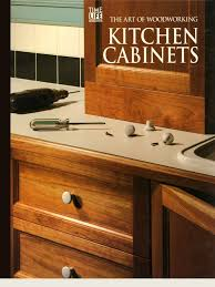 the art of woodworking kitchen cabinets plywood cabinetry