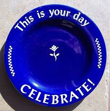it s your special day plate pered chef this is your day celebrate 10 1 2 inch blue