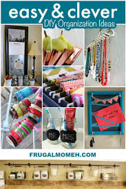 easy u0026 clever diy organization ideas frugal mom eh