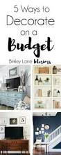 best 25 budget home decorating ideas on pinterest low budget 5 ways to decorate on a budget