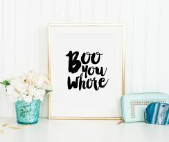 whore in the bedroom quote mean girls quote boo you whore girls room decor nursery girls