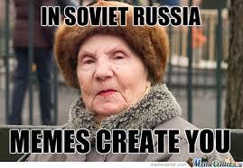 Russians Meme - soviet russia by aland meme center