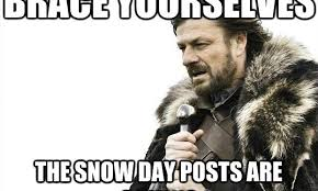Snow Day Meme - a few snow day thoughts lee johndrow ministries