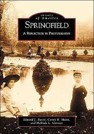 Barnes And Noble Springfield Springfield Illinois A Reflection In Photographs 1900 1965