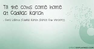 lyrics cadillac ranch at cadillac ranch quotes and lyrics with meanings
