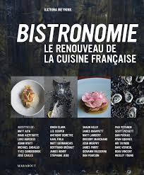 la cuisine de vincent amazon fr bistronomie le renouveau de la cuisine française