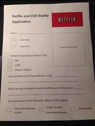 Application Meme - fill out an application netflix and chill know your meme