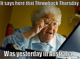 Thursday Funny Memes - throwback thursday memes tbt