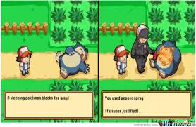 Pokemon Meme Generator - pokemon blocking the way then use pepper spray by baka72 meme center