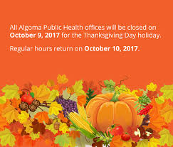 what is open on thanksgiving algoma public health home