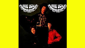Anniversary Album The Jimi Hendrix Experience Are You Experienced 50th