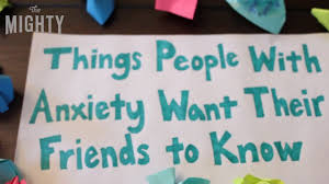 things with anxiety want their friends to