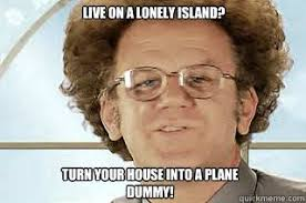 Lonely Girl Meme - lovely lonely girl meme live on a lonely island turn your house