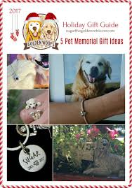 dog memorial 5 pet memorial gift ideas golden woofs sugar the golden retriever