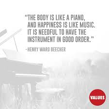 quotes about music on piano explore the value of health with related quotes stories and other