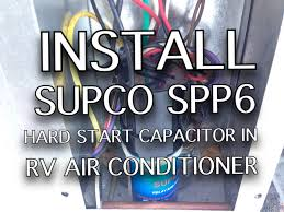 install a supco spp6 hard start capacitor in rv air conditioner