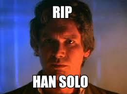 Solo Meme - meme creator han solo i know meme generator at memecreator org