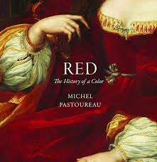 a brief history of red how artists made the elusive color