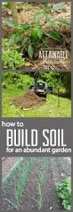 build good garden soil with mulch attainable sustainable