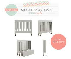 Baby Mini Cribs We Picked The Babyletto Grayson Mini Crib For S Baby Nursery